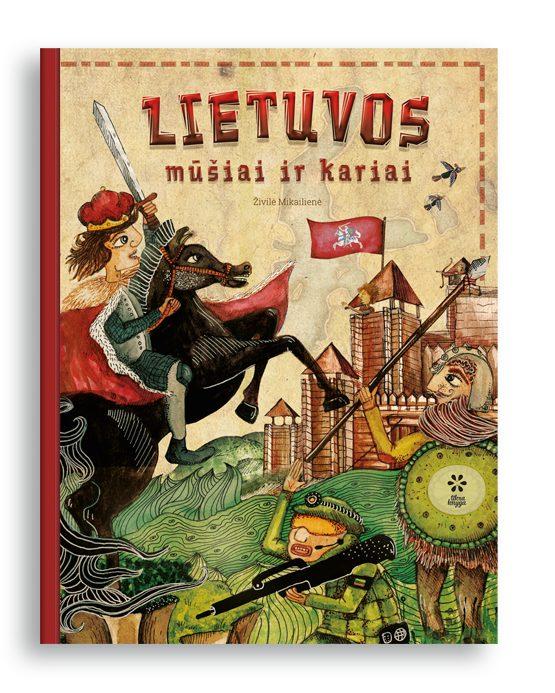 lietuvos-musiai-ir-kariai_zivile-mikailiene_tikra-knyga