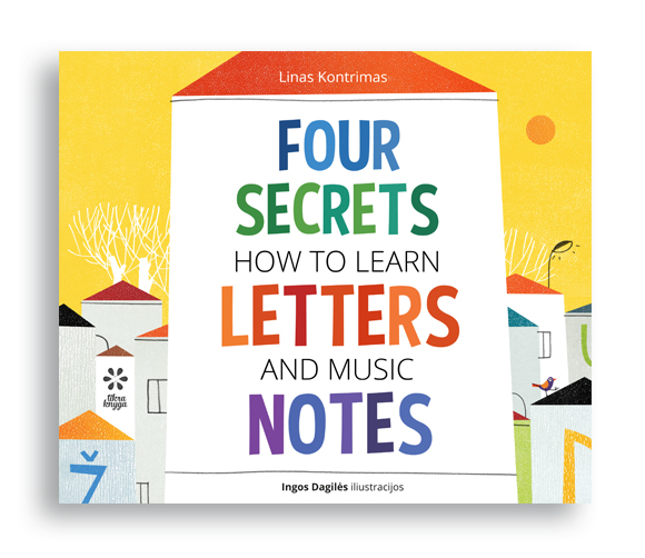 Four Secrets How To Learn Letters And Music Notes